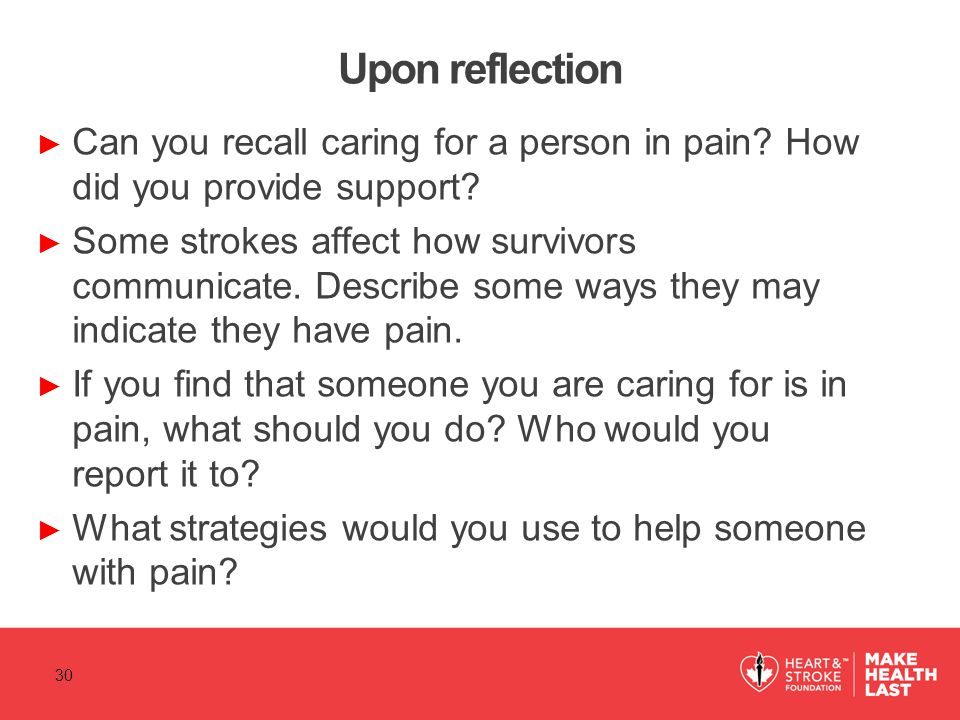 Upon reflection Can you recall caring for a person in pain How did you provide support