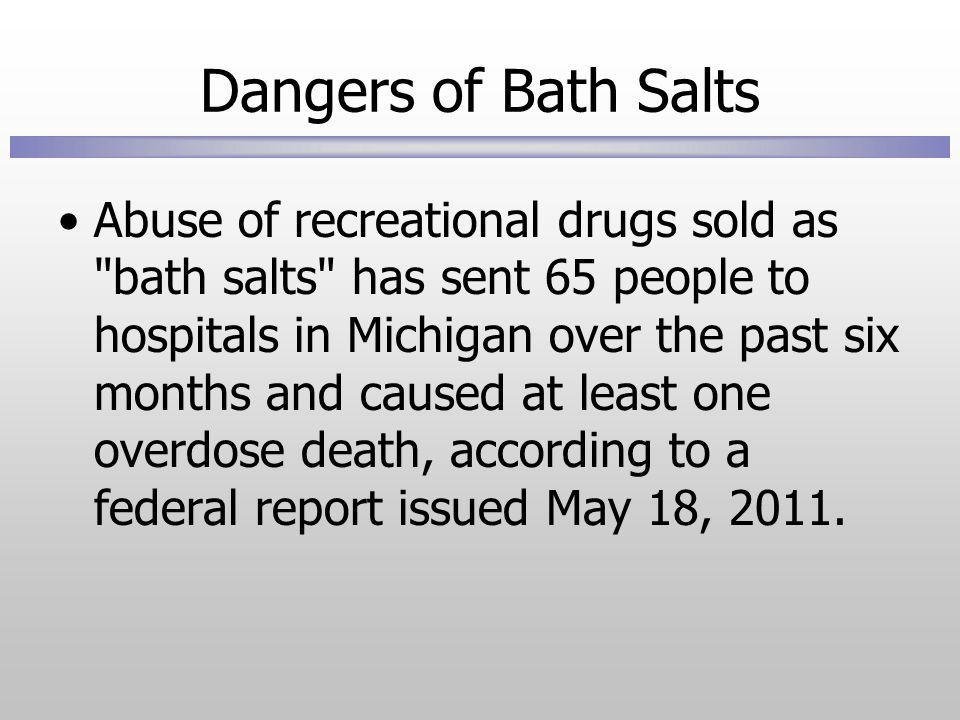 Dangers of Bath Salts