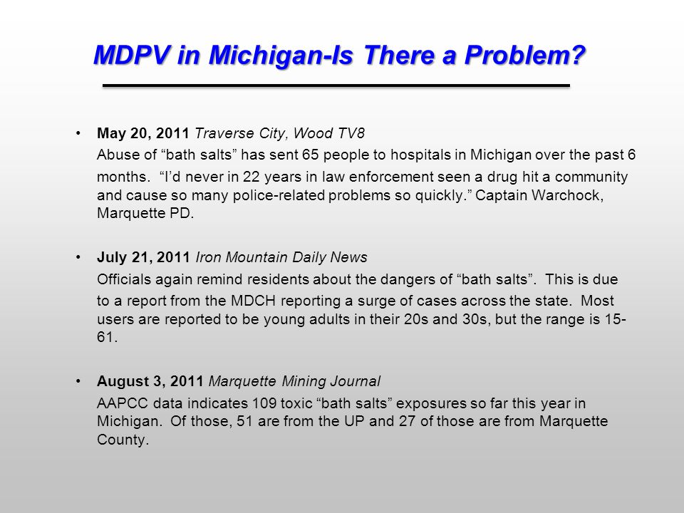 MDPV in Michigan-Is There a Problem