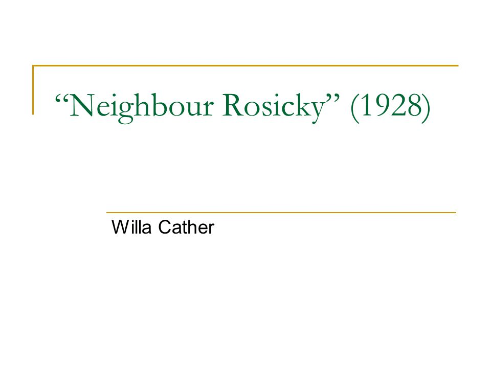 Neighbour Rosicky (1928)