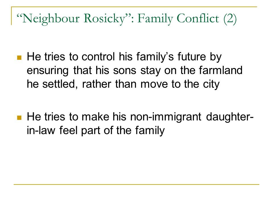 Neighbour Rosicky : Family Conflict (2)