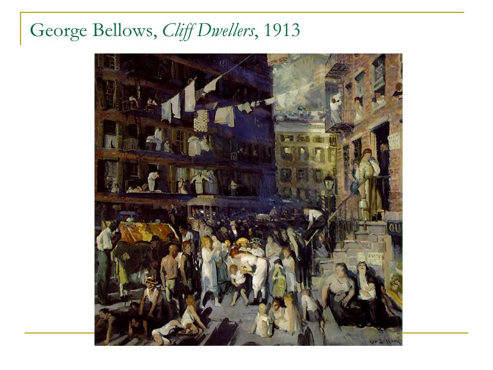 George Bellows, Cliff Dwellers, 1913