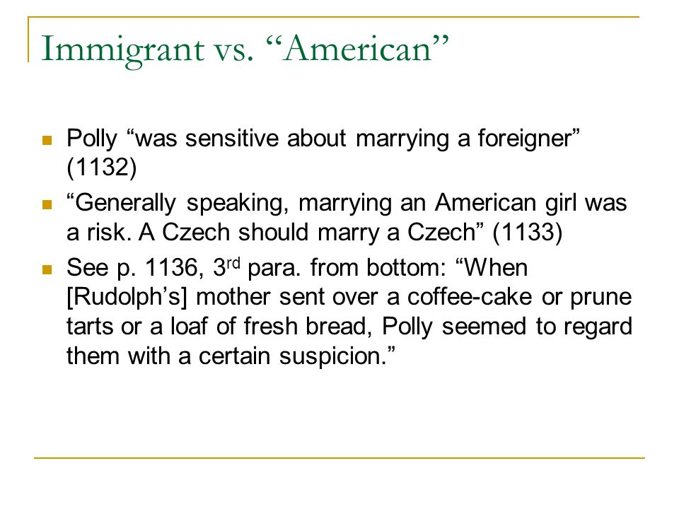 Immigrant vs. American