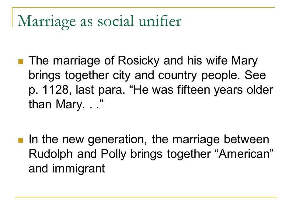 Marriage as social unifier