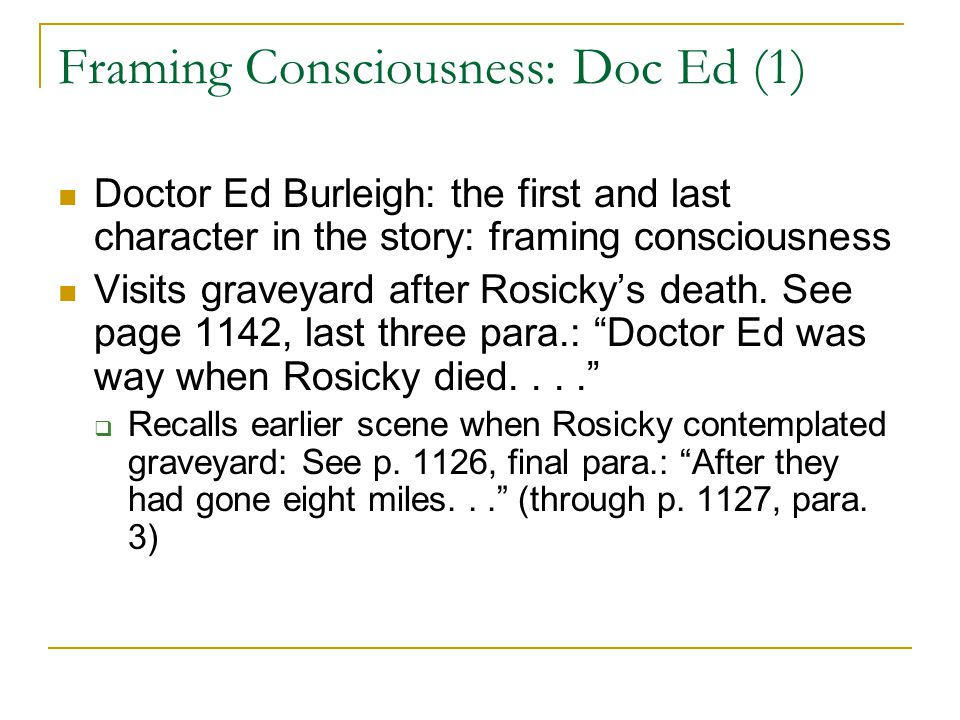 Framing Consciousness: Doc Ed (1)