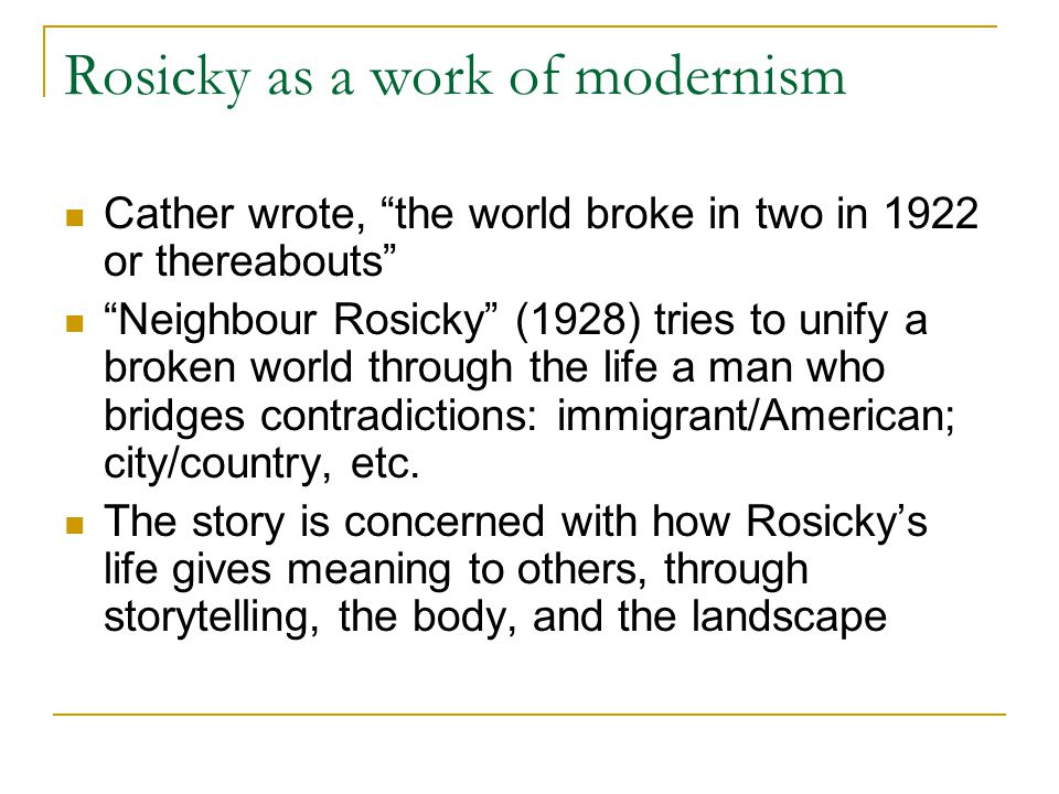 Rosicky as a work of modernism