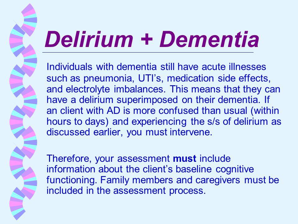 Delirium + Dementia