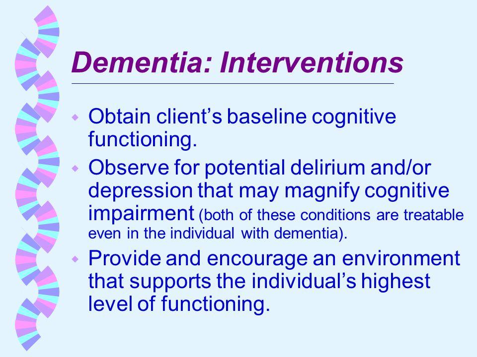 Dementia: Interventions