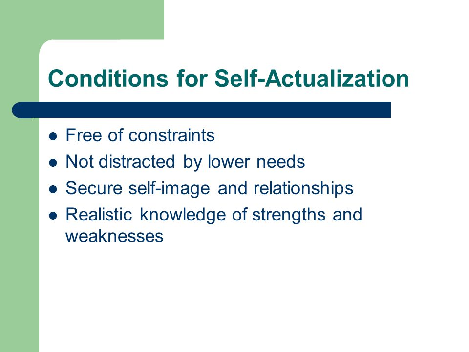 Conditions for Self-Actualization