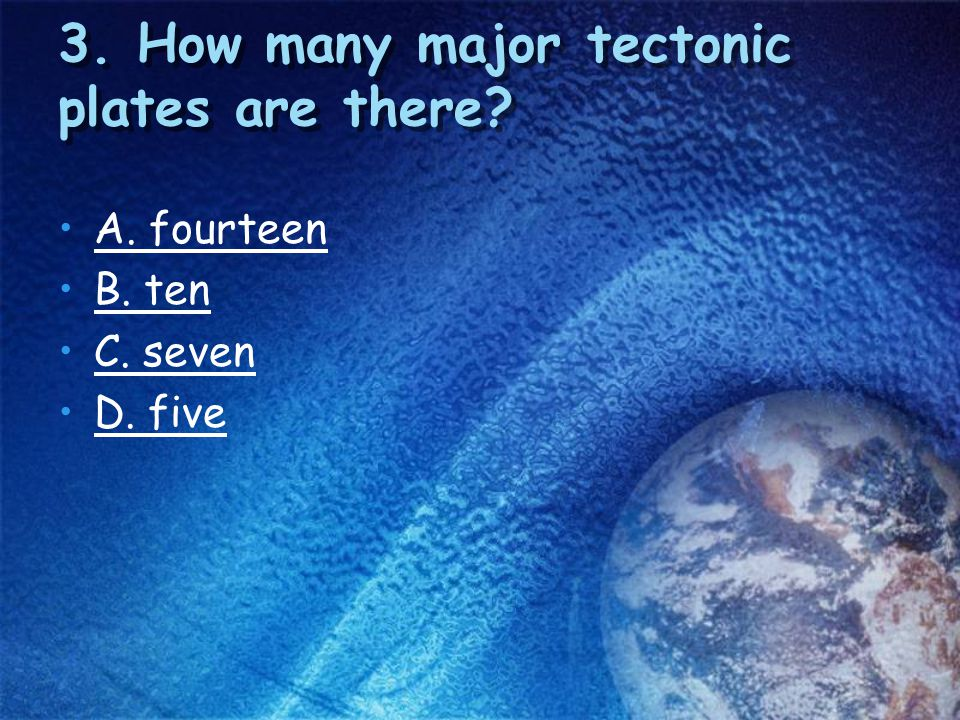 3. How many major tectonic plates are there