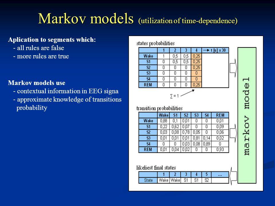 Markov models (utilization of time-dependence)