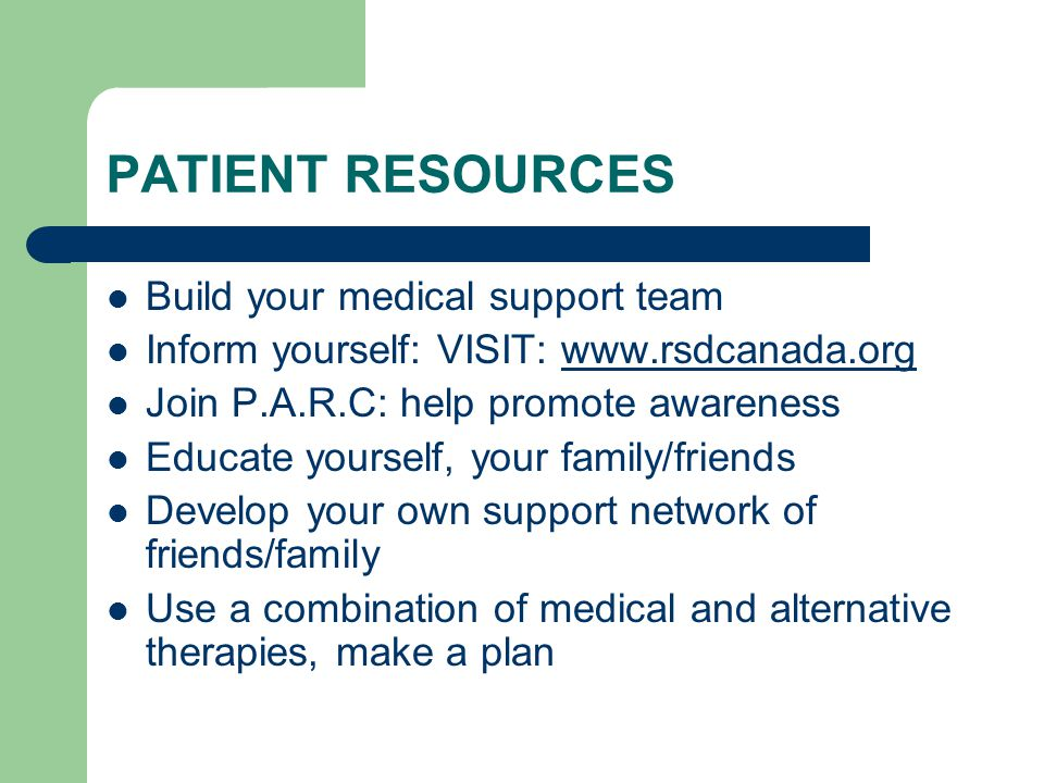 PATIENT RESOURCES Build your medical support team