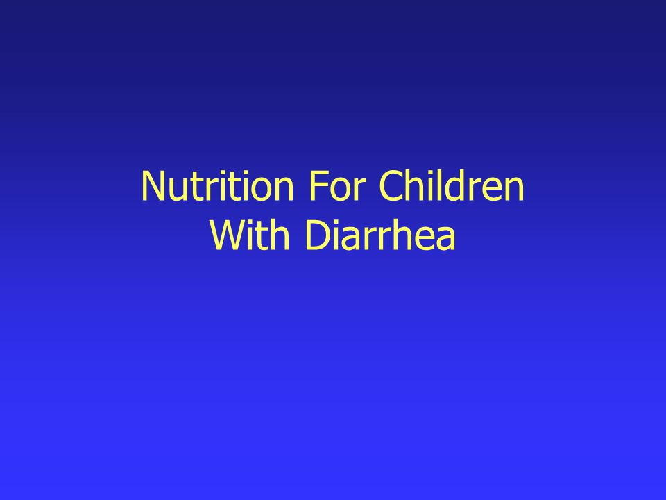 Nutrition For Children With Diarrhea