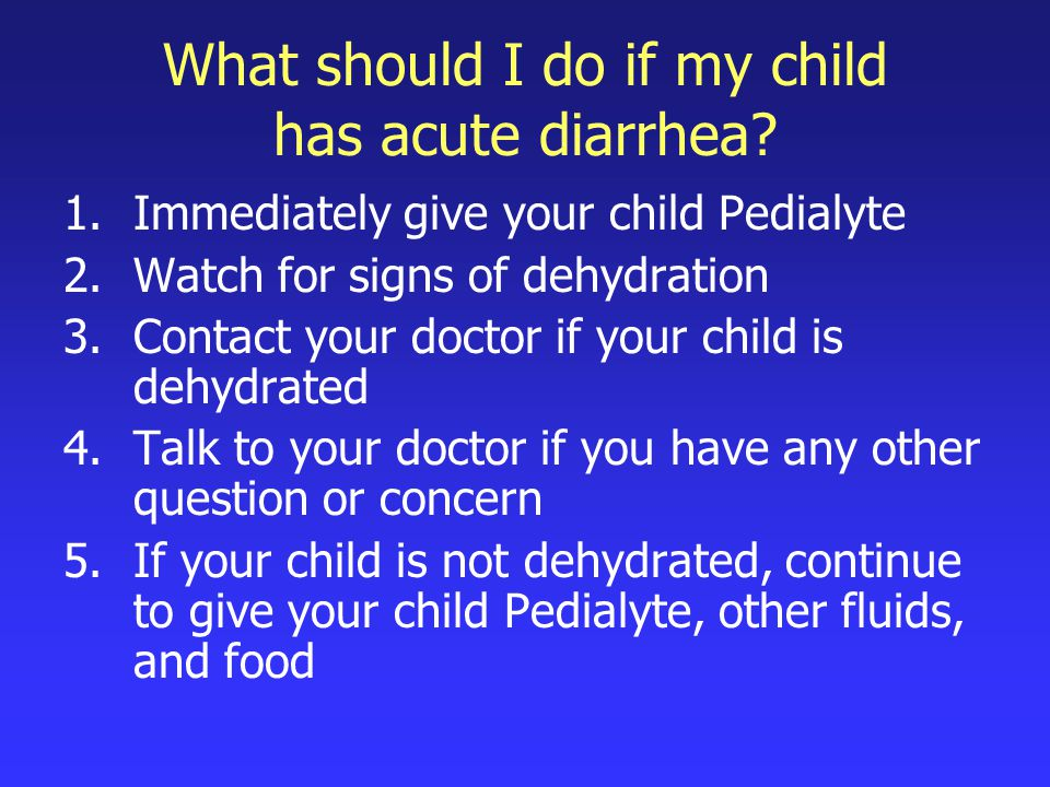 What should I do if my child has acute diarrhea