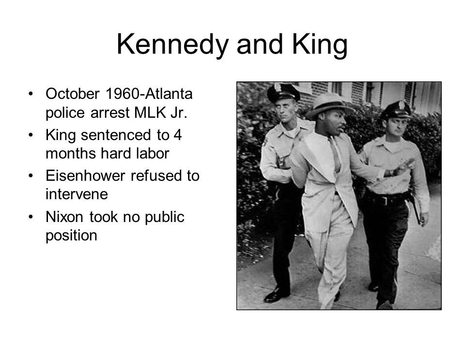 Kennedy and King October 1960-Atlanta police arrest MLK Jr.
