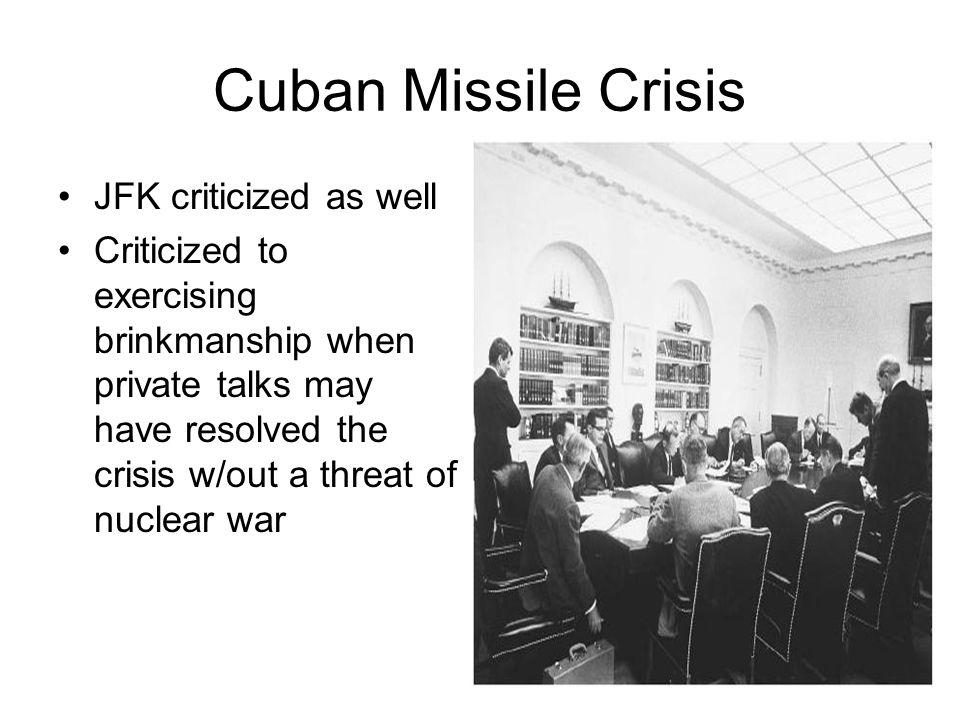 Cuban Missile Crisis JFK criticized as well