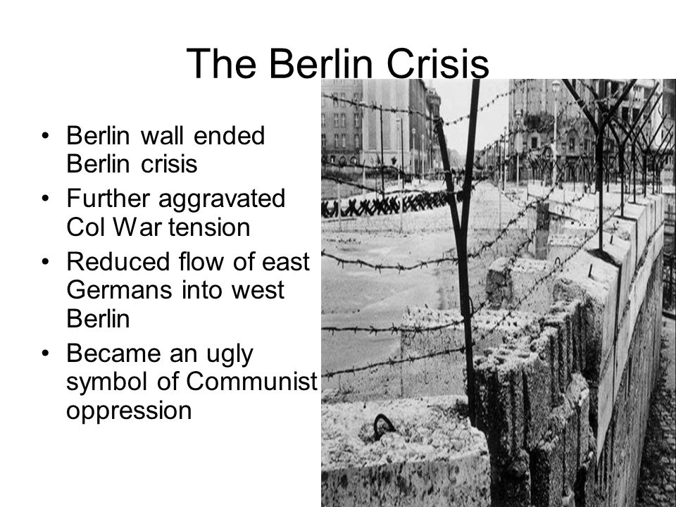 The Berlin Crisis Berlin wall ended Berlin crisis