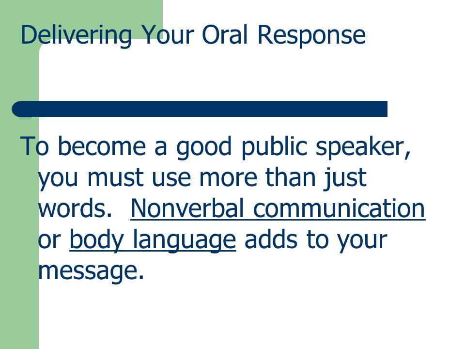 Delivering Your Oral Response