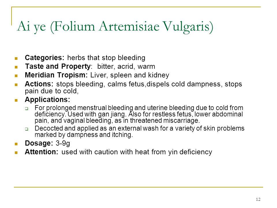 Ai ye (Folium Artemisiae Vulgaris)