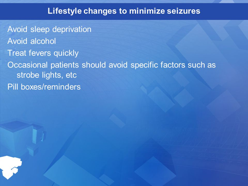 Lifestyle changes to minimize seizures