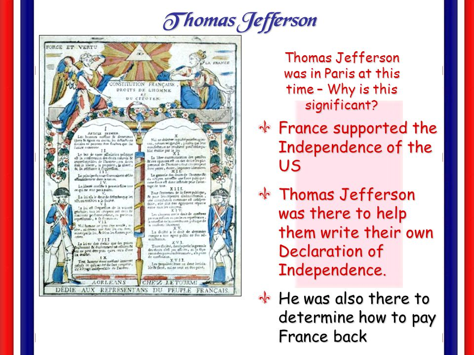 Thomas Jefferson was in Paris at this time – Why is this significant
