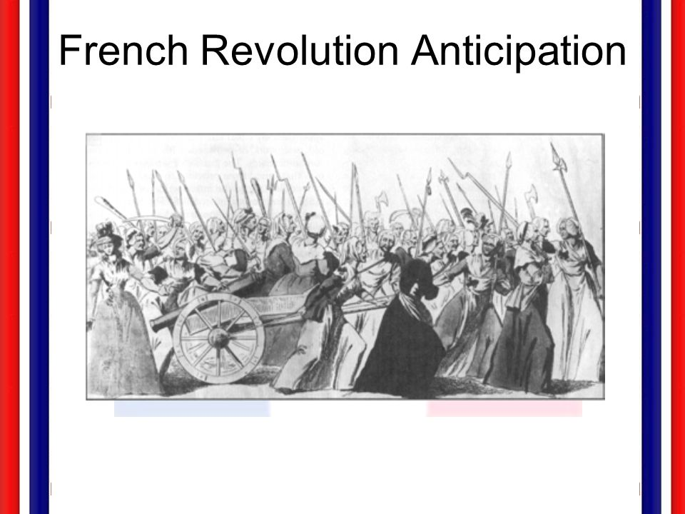 French Revolution Anticipation