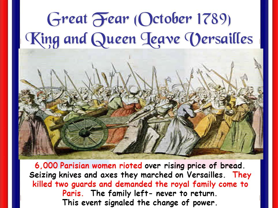 Great Fear (October 1789) King and Queen Leave Versailles
