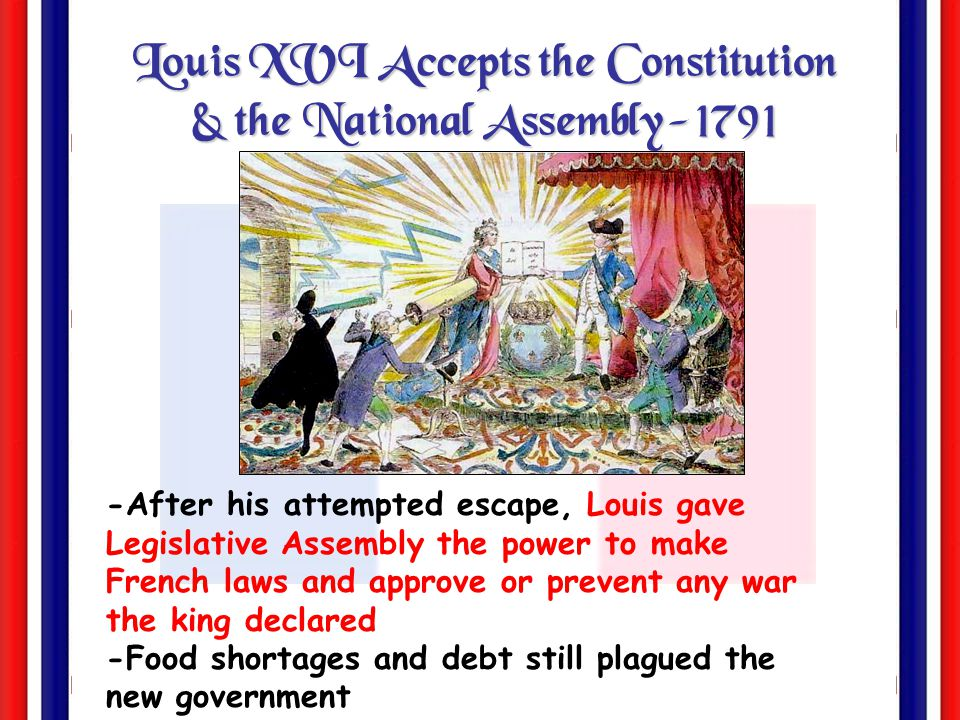 Louis XVI Accepts the Constitution & the National Assembly-1791