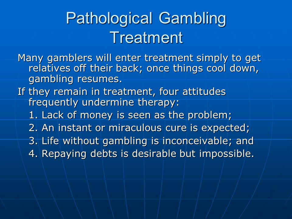 Pathological Gambling Treatment