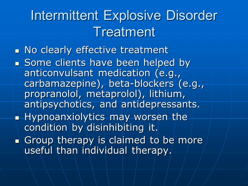 Intermittent Explosive Disorder Treatment
