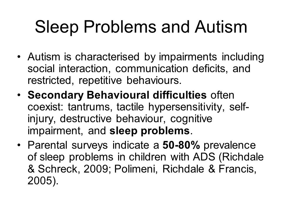 Sleep Problems and Autism