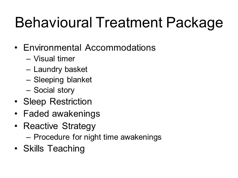 Behavioural Treatment Package