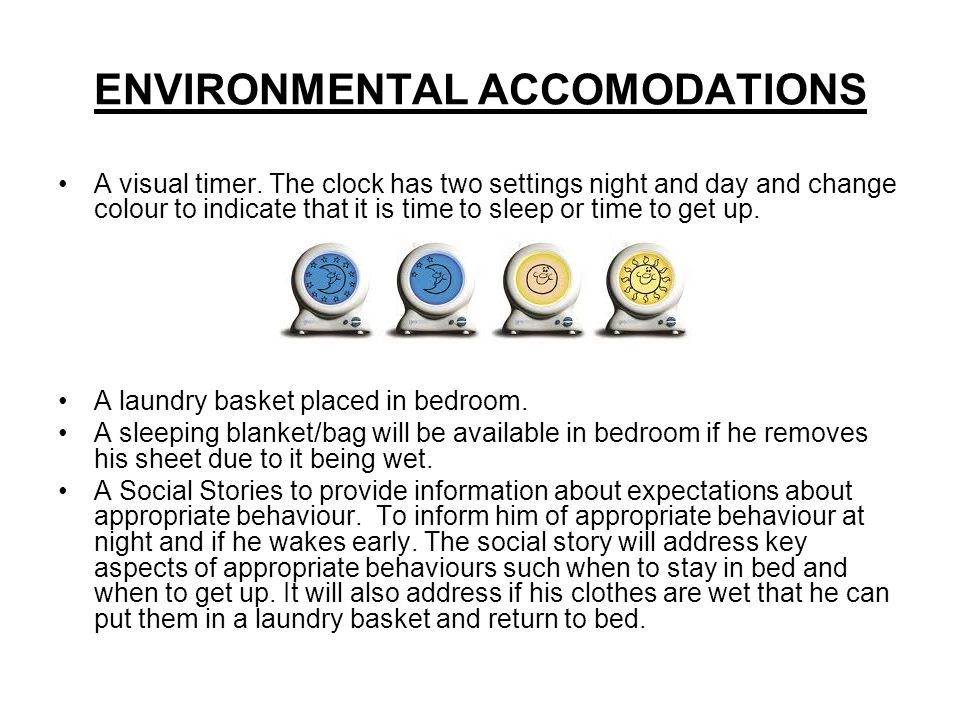 ENVIRONMENTAL ACCOMODATIONS