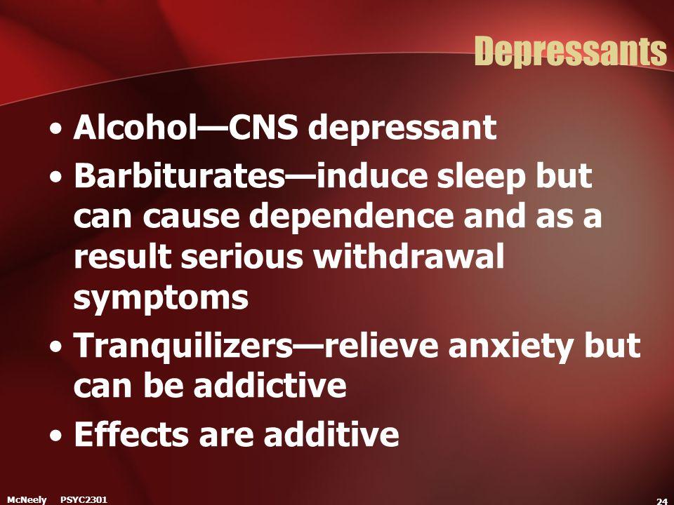 Depressants Alcohol—CNS depressant