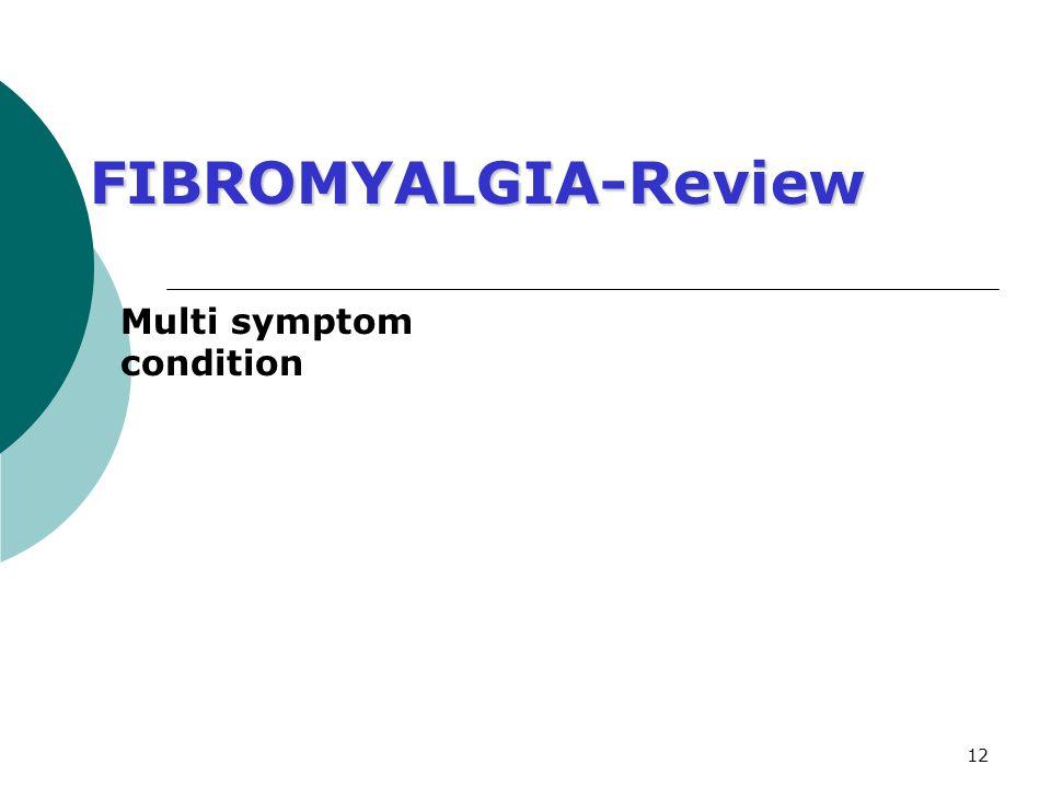 Multi symptom condition