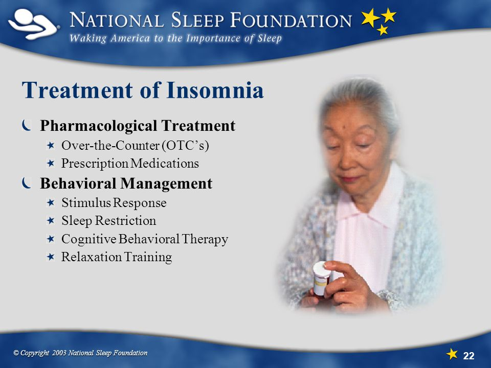 Treatment of Insomnia Pharmacological Treatment Behavioral Management