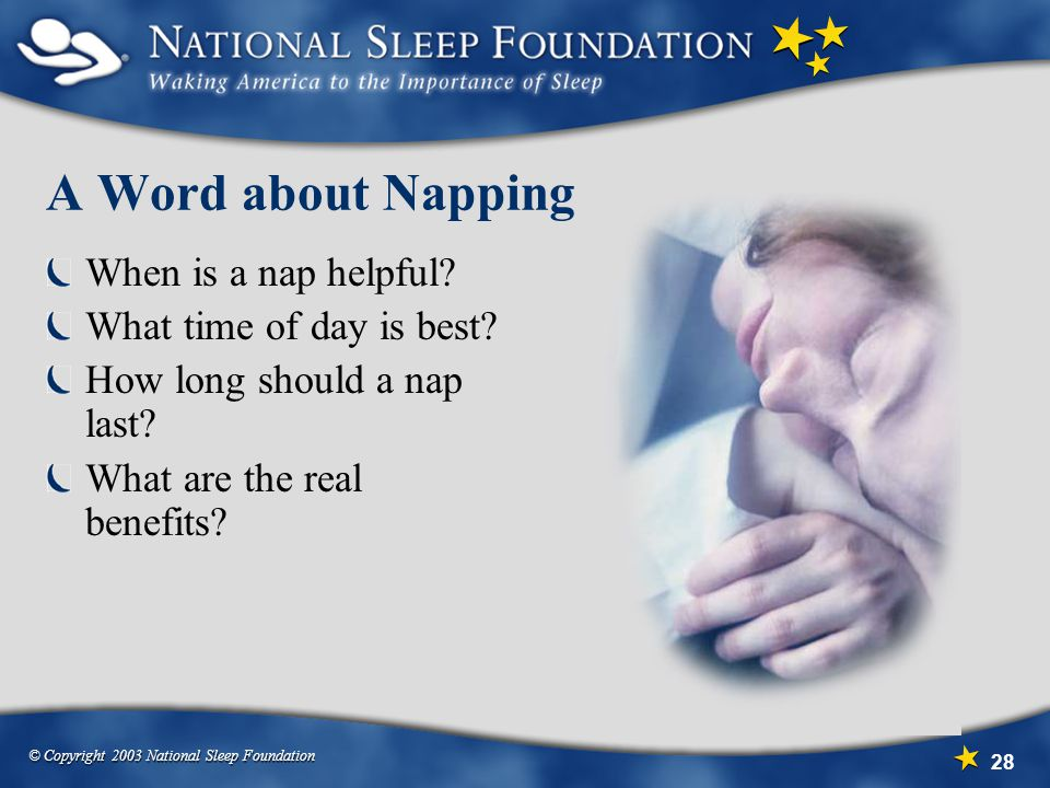 A Word about Napping When is a nap helpful What time of day is best