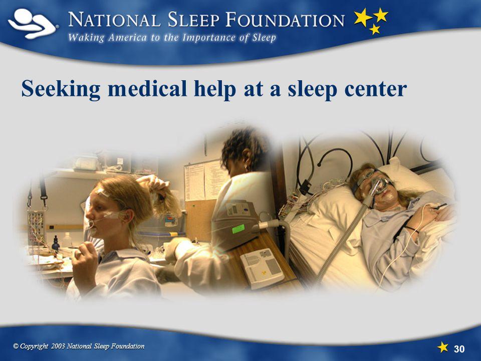 Seeking medical help at a sleep center