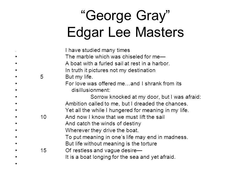 George Gray Edgar Lee Masters