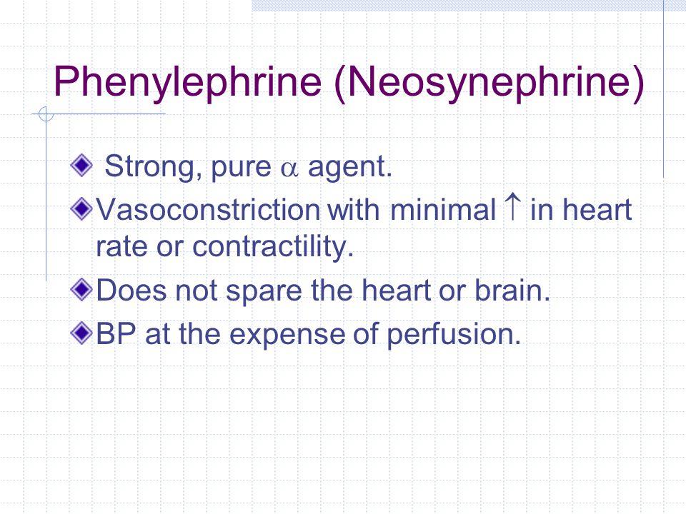 Phenylephrine (Neosynephrine)