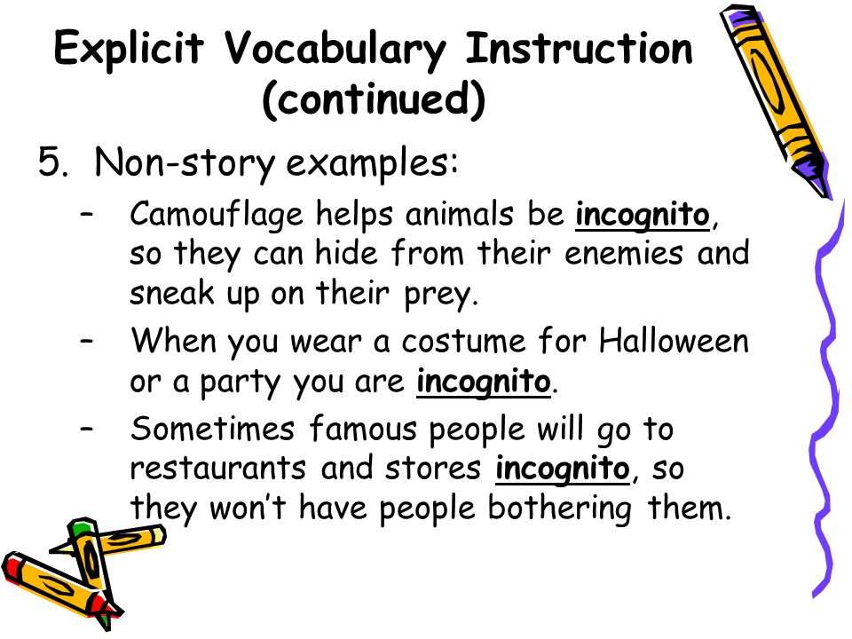 Explicit Vocabulary Instruction (continued)