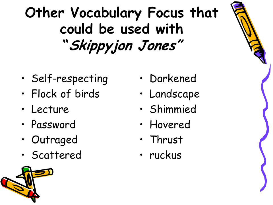 Other Vocabulary Focus that could be used with Skippyjon Jones