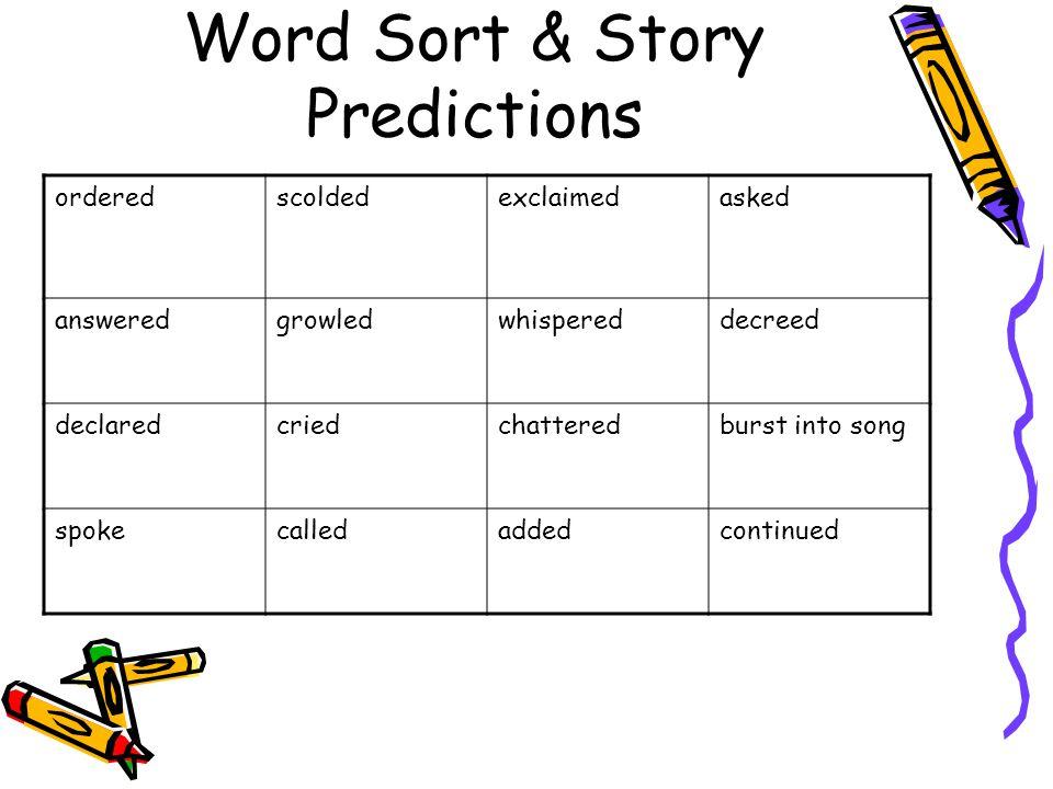 Word Sort & Story Predictions