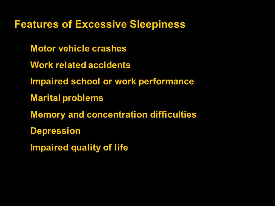Features of Excessive Sleepiness