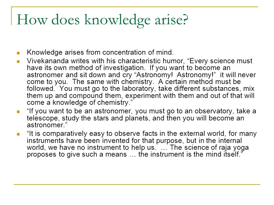 How does knowledge arise