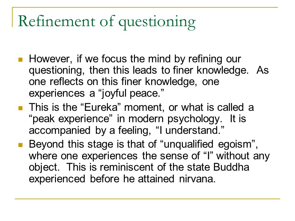 Refinement of questioning