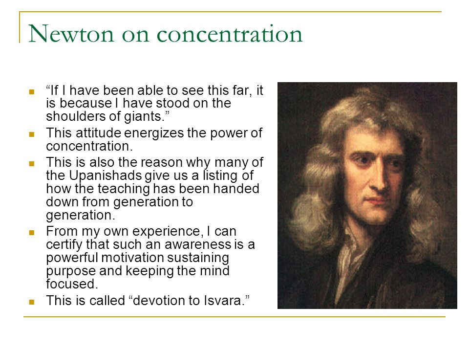 Newton on concentration
