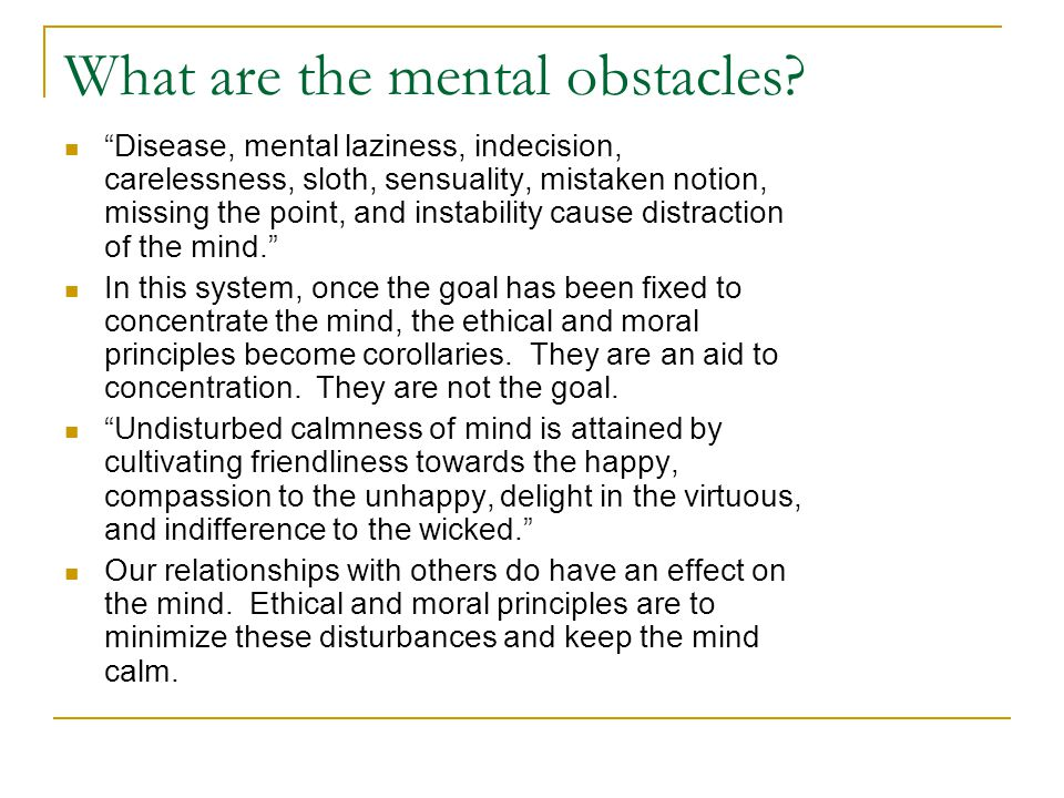 What are the mental obstacles