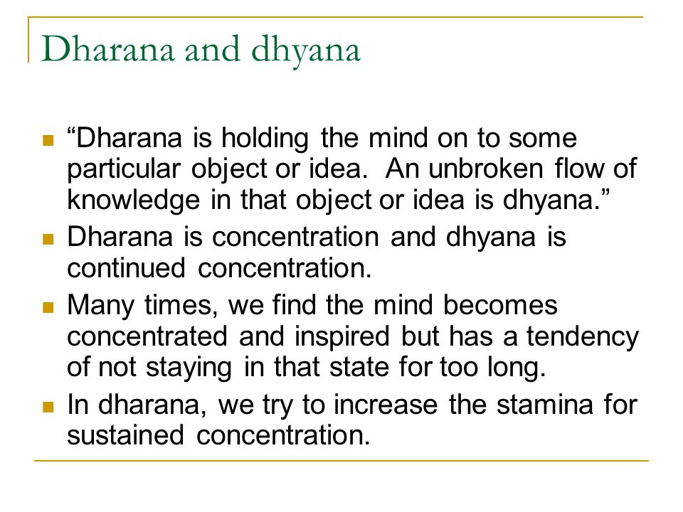 Dharana and dhyana
