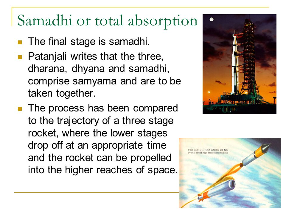 Samadhi or total absorption